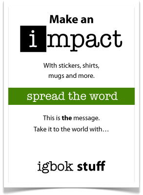 Make an impact with igbok stuff